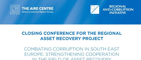 Concluding conference of the project to strengthen regional cooperation in asset recovery practice in South-East Europe